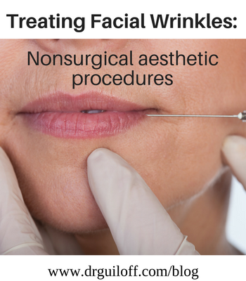 Treating Facial Wrinkles: Nonsurgical aesthetic procedures
