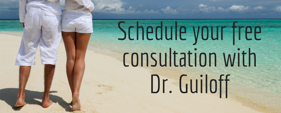Schedule your free consultation with Dr Guiloff